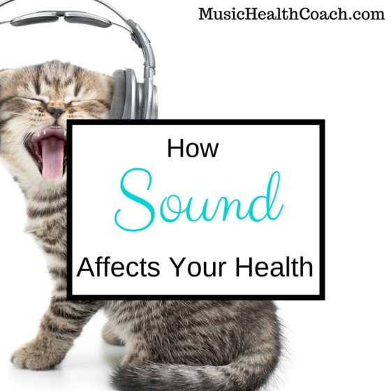 How Sound Affects Your Health