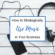strategically-use-music-in-your-business